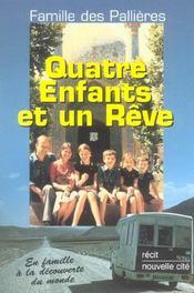Quatre Enfants Et Un Reve - Intérieur - Format classique