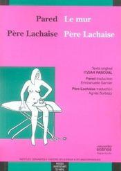 Pere Lachaise/Pere Lachaise Pared/Le Mur - Intérieur - Format classique