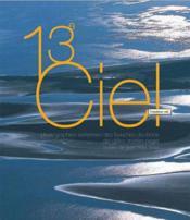 13e ciel ; photographies aériennes des bouches-du-rhöne - Couverture - Format classique