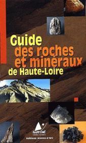 Guide des roches et minéraux de Haute-Loire - Couverture - Format classique