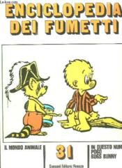 Enciclopedia Dei Fumetti N° 31 Il Mondo Animale, Pogo, Bugs Bunny... Texte En Italien. - Couverture - Format classique