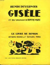 Gisele. La Guitare Et Le Jazz-Band. 27 Bois Originaux De Berthe Marx. Le Livre De Demain N° 30. - Couverture - Format classique