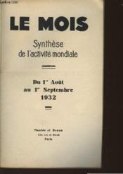 Le Mois - Synthese De L'Activite Mondiale - Du 1er Aout Au 1er Septembre 1932 - Couverture - Format classique