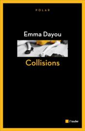 Vente  Collisions  - Emma Dayou