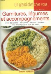 Garnitures, Legumes Et Accompagnements - Couverture - Format classique