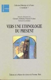 Vers Ethnologie Du Present - Couverture - Format classique