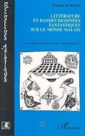 Litterature Et Bandes Dessinees Fantastiques Sur Le Mo - Couverture - Format classique