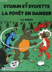 Sylvain et Sylvette t.15 ; la forêt en danger - Couverture - Format classique