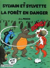 Sylvain et Sylvette t.15 ; la forêt en danger - Intérieur - Format classique