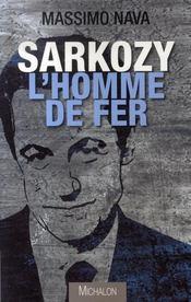 Sarkozy : l'homme de fer - Intérieur - Format classique