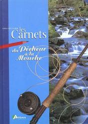 Carnets Du Pecheur A La Mouche (Les) - Intérieur - Format classique