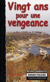Vingt Ans Pour Une Vengeance - Intérieur - Format classique