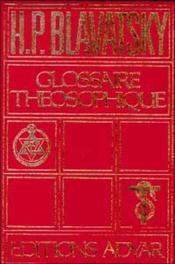 Glossaire Theosophique - Couverture - Format classique