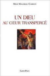 Un dieu au coeur transpercé - Couverture - Format classique