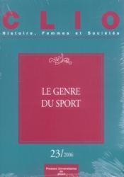 Genre Du Sport. Revue Clio N 23 - Couverture - Format classique