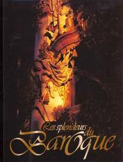 Les Splendeurs Du Baroque - Intérieur - Format classique