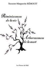 Reminiscences De La Vie Arborescence De La Mort - Couverture - Format classique