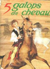 5 Galops De Chevaux. - Couverture - Format classique