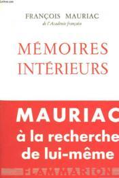 Memoires Interieurs. - Couverture - Format classique