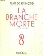 La Branche Morte. Souvenirs, Souvenirs... - Couverture - Format classique