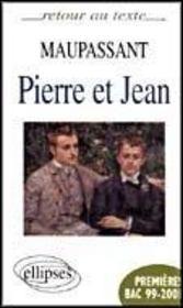 Maupassant Pierre Et Jean Premieres Bac 99-2001 - Intérieur - Format classique