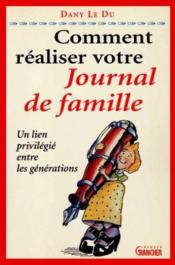 Comment realiser votre journal de famille - Couverture - Format classique