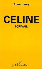 Celine, Ecrivain - Intérieur - Format classique