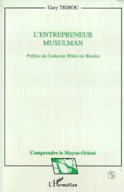 L'entrepreneur musulman - Couverture - Format classique