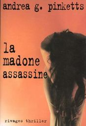 La madonne assassine - Intérieur - Format classique