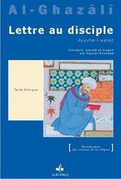 Lettre Au Disciple (Ayyuha L-Walad) - Intérieur - Format classique