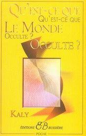 Qu'est-ce que le monde occulte ? - Intérieur - Format classique
