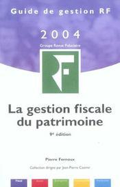 La Gestion Fiscale Du Patrimoine 2004 - Intérieur - Format classique