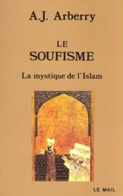 Le Soufisme ; La Mystique De L'Islam - Couverture - Format classique