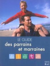 Le guide des parrains et marraines - Couverture - Format classique