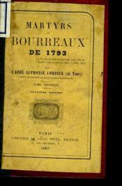 Martyrs Et Bourreaux De 1793. Tome 3. - Couverture - Format classique