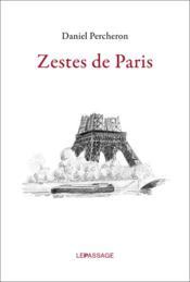Zestes de Paris - Couverture - Format classique