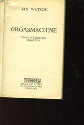 Orgasmachine - Couverture - Format classique