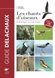 Vente  Les chants d'oiseaux d'Europe occidentale  - Collectif - Andre Bossus - Francois Charron