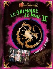 Vente livre :  Descendants 2 ; le grimoire de Mal t.2  - Disney