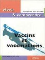 Vaccins Et Vaccinations - Intérieur - Format classique