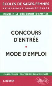 Concours D'Entree Mode D'Emploi Ecoles De Sages-Femmes Professions Paramedicales - Intérieur - Format classique
