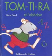 Tom-Ti-Ra Et L'Alphabet - Intérieur - Format classique
