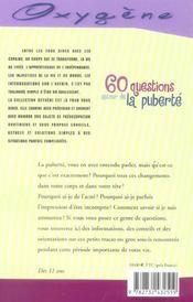 60 Questions Autour De La Puberte - 4ème de couverture - Format classique