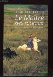 Le Maitre Des Roseaux - Couverture - Format classique