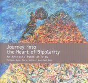 Journey Into The Heart Of Bipolarity An Artistic Point Of View - Intérieur - Format classique