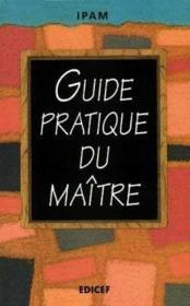 Le Guide Pratique Du Maitre - Couverture - Format classique
