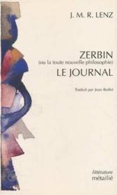 Zerbin Ou La Toute Nouvelle Philosophie. Le Journal - Couverture - Format classique