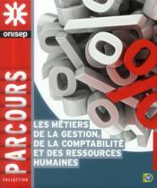 Les métiers de la gestion, de la comptabilité et des ressources humaines - Couverture - Format classique