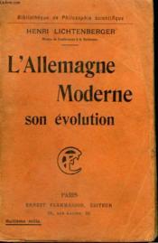 L'Allemagne Moderne. Son Evolution. Collection : Bibliotheque De Philosophie Scientifique. - Couverture - Format classique