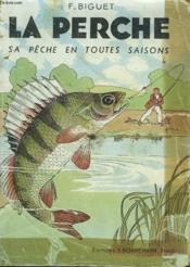 La Perche, Sa Peche En Toutes Saisons - Couverture - Format classique